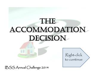 The Accommodation Decision