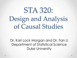 STA 320:  Design and Analysis of Causal Studies