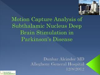 Motion Capture Analysis of Subthalamic Nucleus Deep Brain Stimulation in Parkinson's Disease