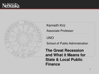 The Great Recession and What it Means for State & Local Public Finance