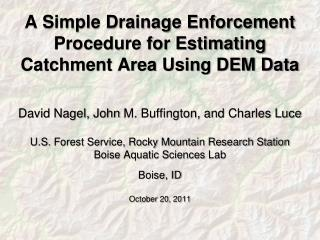 A Simple Drainage Enforcement Procedure for Estimating Catchment Area Using DEM Data
