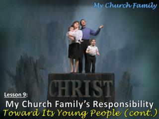 My Church Family's Responsibility