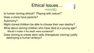 Ethical Issues…