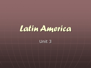 Chapter 8 The Physical Geography of Latin America