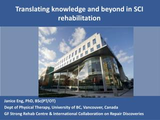 Translating knowledge and beyond in SCI rehabilitation