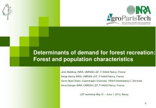 Determinants of demand for forest recreation:  Forest and population  characteristics