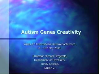 Autism Genes Creativity