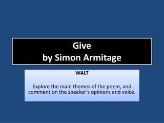 Give by Simon Armitage