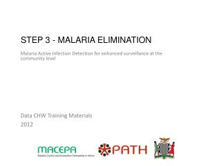 STEP 3 - MALARIA Elimination