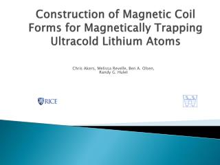 Construction of Magnetic Coil Forms for Magnetically Trapping  Ultracold  Lithium Atoms