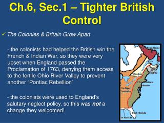 Ch.6, Sec.1 – Tighter British Control