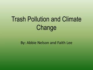 Trash Pollution and Climate Change
