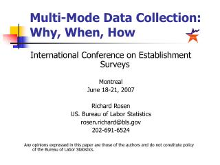 Multi-Mode Data Collection: Why, When, How
