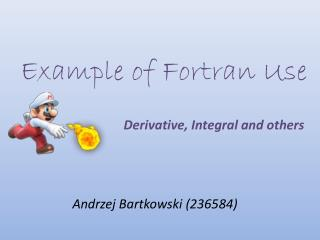 Example  of Fortran  Use