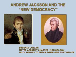 "Andrew Jackson and the  ""New Democracy"""