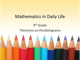 Mathematics in Daily Life