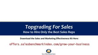 Topgrading For Sales How to Hire Only the Best Sales Reps