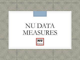 NU Data Measures
