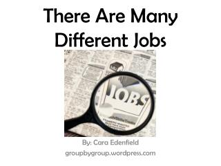 There Are Many Different Jobs
