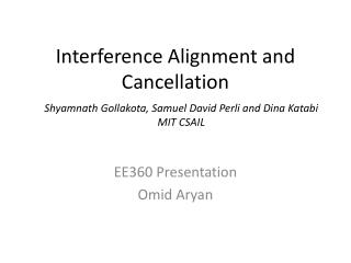 Interference Alignment and Cancellation