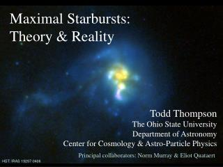Maximal Starbursts:  Theory & Reality