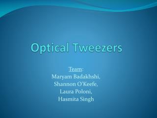 Optical Tweezers
