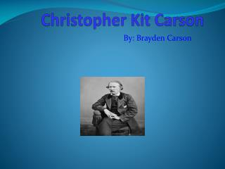 Christopher Kit Carson