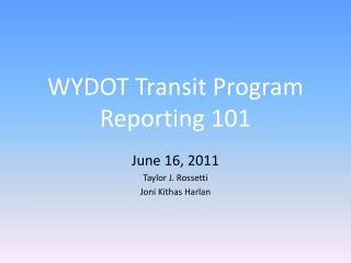 WYDOT Transit Program Reporting 101