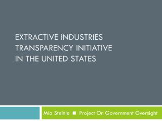 Extractive industries transparency initiative  in the united states