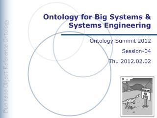 Ontology for Big Systems & Systems  Engineering