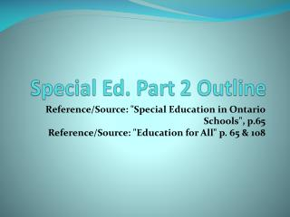 Special Ed. Part 2 Outline