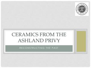 Ceramics from the Ashland Privy