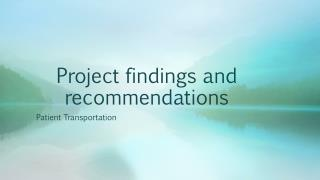 Project findings and recommendations