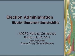 Election Administration Election Equipment Sustainability