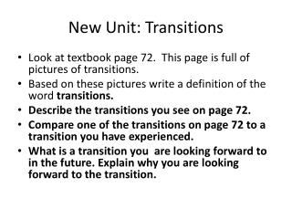 New Unit: Transitions