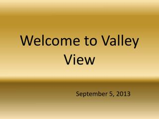 Welcome to Valley View