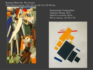 Kazimir Malevich,  The Aviator 1914; Oil on canvas, 125 x 65 cm (49 1/4 x 25 5/8 in);