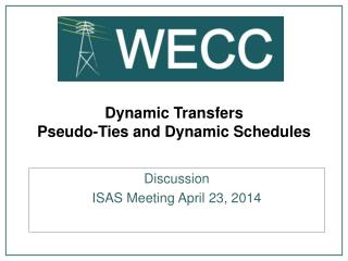 Dynamic Transfers Pseudo-Ties and Dynamic Schedules