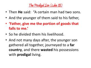 The Prodigal Son (Luke 15)