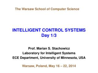 INTELLIGENT CONTROL SYSTEMS Day 1/3