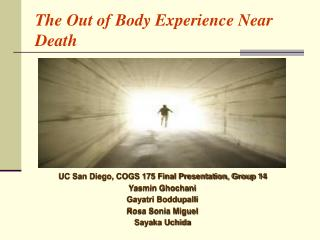 The Out of Body Experience Near Death