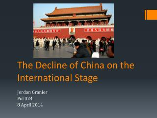 The Decline of China on the International Stage