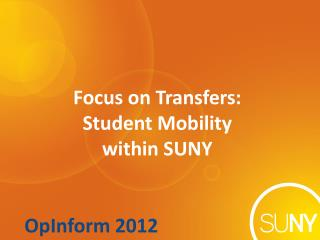 Focus on Transfers: Student Mobility  within SUNY
