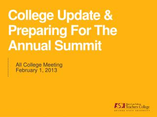 College Update & Preparing For The Annual Summit