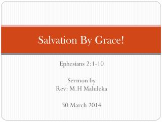 Salvation By  Grace!