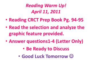 Reading Warm Up! April 11, 2011