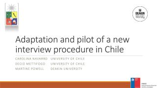 Adaptation  and  pilot  of a new interview  procedure  in Chile