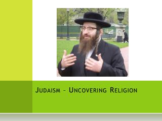 Judaism – Uncovering Religion
