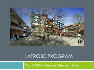 Latrobe Program