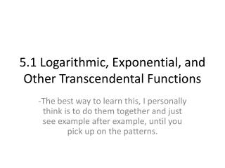 5.1 Logarithmic, Exponential, and Other Transcendental Functions